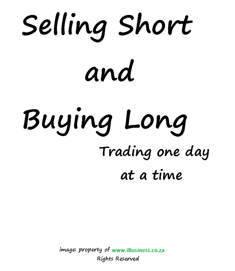 Selling Short and Buying Long in Forex Trading