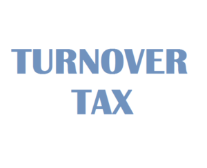 What is a Turnover Tax